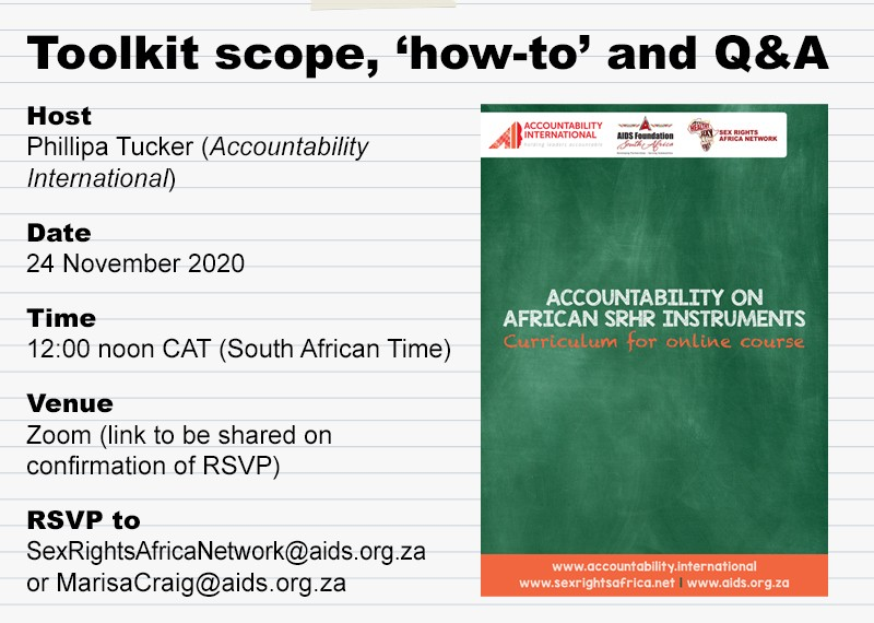 Join us for a webinar on the scope, 'how-to' and Q&A on the recently released Accountability on African SRHR Instruments toolkit